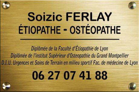 Soizic FERLAY - Etiopathe - Chambery - Aix les bains - Challes - Montmélian - Pontcharra - Plaque